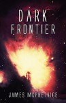 Dark Frontier - James Mcphetrige
