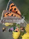 Z życia drobnych zwierząt - Agnieszka i Włodek Bilińscy