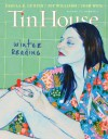 "Tin House 62: Volume 16, Number 2; ""Winter Reading"" - Win McCormack, Joy Williams, Alejandro Zambra, Ursula K. Le Guin, Dean Bakopoulos, Rebecca Makkai, John Benditt, Josh Weil, Madeline ffitch"
