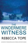 The Windermere Witness - Rebecca Tope
