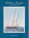 Brilliant Passage: A Schooning Memoir - Philip Gerard