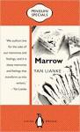 Marrow - Carlos Rojas, Yan Lianke