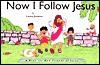 Now I Follow Jesus - Lorna Jenkins