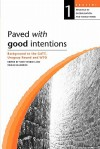 Paved with Good Intentions. Backgr - Yash Tandon