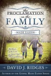 The Proclamation on the Family - David J. Ridges