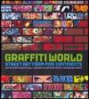 Graffiti World: Street Art from Five Continents - Nicholas Ganz, Tristan Manco