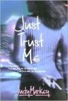 Just Trust Me - Judy Markey