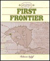 The First Frontier - Rebecca Stefoff