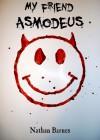 My Friend Asmodeus - Nathan Barnes, J. Daniels