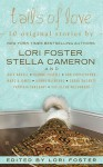 Tails of Love - Stella Cameron, Lori Foster, Sarah McCarty, Kate Angell, Sue-Ellen Welfonder, Dianne Castell, Ann Christopher, Donna MacMeans, Patricia Sargeant, Marcia James