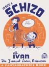 Schizo #4 - Ivan Brunetti