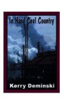 In Hard Coal Country - Kerry Deminski