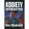 Kobiety Wycherly'ego - Ross MacDonald
