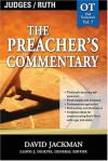 The Preacher's Commentary: Judges & Ruth: 7 - David Jackman
