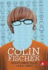 Colin Fischer - Ashley Edward Miller, Henrique Monteiro