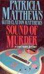 Sound of Murder - Patricia Matthews, Clayton Matthews