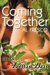 Coming Together: Al Fresco - Alessia Brio