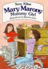 Mummy Girl - Suzy Kline, Blanche Sims