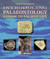 Introducing Palaeontology : A Guide to Ancient Life - Patrick Wyse Jackson, John Murray