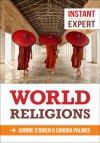 World Religions. Joanne O'Brien and Sandra Palmer - Joanne O'Brien
