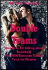 Double Teams (And We're Not Talking about Basketball): Five MFM Threesome Tales of Twice the Pleasure - Emilie Corinne, Jane Kemp, Kitty Lee, Toni Smoke, Amy Dupont