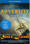 ADVERSITY: Face to Face (The FAITH Chronicles Book 1) - Sean E. Jacobs, Barbara J. Struss, Vanessa J. Davis, Sidney E. Struss