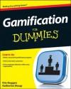 Business Gamification For Dummies - Kris Duggan, Kate Shoup