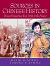 Sources in Chinese History: Diverse Perspectives from 1644 to the Present - David Atwill, Yurong Atwill