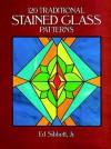 120 Traditional Stained Glass Patterns - Ed Sibbett, Ed Sibbett