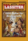 Lassiter - Folge 2094: 1000 Dollar für Zicos Leiche (German Edition) - Jack Slade