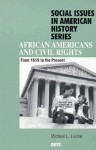 African Americans and Civil Rights: From 1619 to the Present - Michael L. Levine