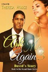 Ask Me Again 3 (Second Chance) - Theresa Hodge