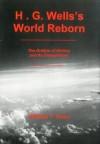 H.G. Wells's World Reborn - William T. Ross