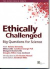 Ethically Challenged: Big Questions For Science - Helena Kennedy