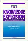 The Knowledge Explosion: Generations of Feminist Scholarship - Cheris Kramarae, Dale Spender