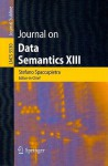 Journal On Data Semantics Xiii (Lecture Notes In Computer Science / Journal On Data Semantics) - Esteban Zimanyi, Il-Yeol Song, Stefano Spaccapietra
