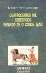 Quatrocentos Mil Sestércios seguido de O Conde de Jano - Mário de Carvalho