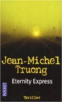 Eternity Express - Jean-Michel Truong