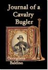 Journal of a Cavalry Bugler - Georgiann Baldino