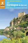 The Rough Guide to Dordogne & the Lot - Jan Dodd