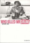 Who Killed Mr. Drum? - Sylvester Stein