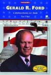 Gerald R. Ford: A Myreportlinks.com Book - Tim O'Shei