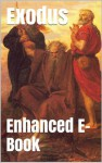 Exodus - Enhanced E-Book Edition (Illustrated. Includes 5 Different Versions, Matthew Henry Commentary, Stunning Image Gallery + Audio Links) - Anonymous Anonymous, Douay Rheims Bible, Bible in Basic English, Old Testament Enhanced