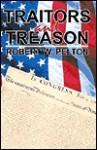Traitors and Treason - Robert W. Pelton