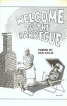 Welcome to the Barbecue - Ron Kolm