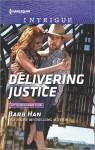 Delivering Justice - Barb Han