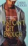 Just Can't Get Enough - Cheris Hodges