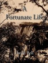 A Fortunate Life - David Bell