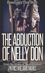 The Abduction of Nelly Don - Patrice Williams Marks