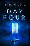Day Four - Sarah Lotz